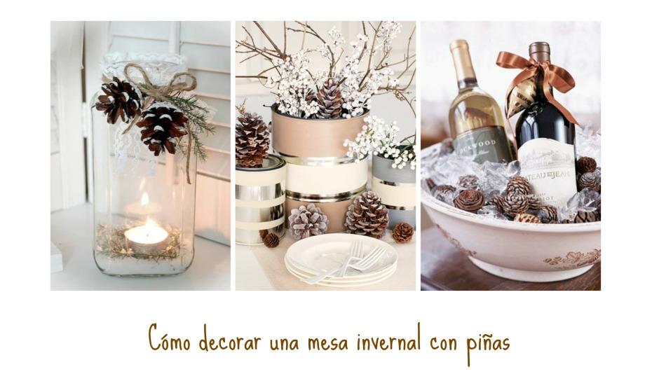 C mo decorar una mesa invernal con pi as for Como decorar una mesa